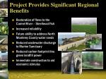 project provides significant regional benefits