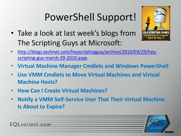 PowerShell Support!