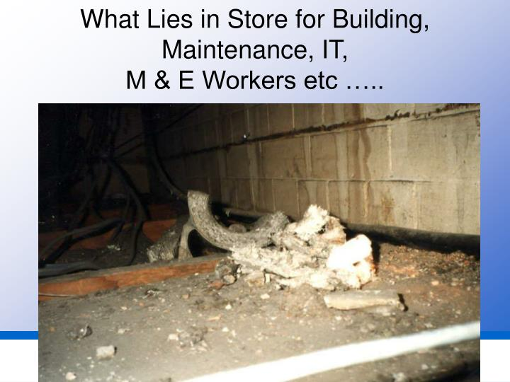 What Lies in Store for Building, Maintenance, IT,