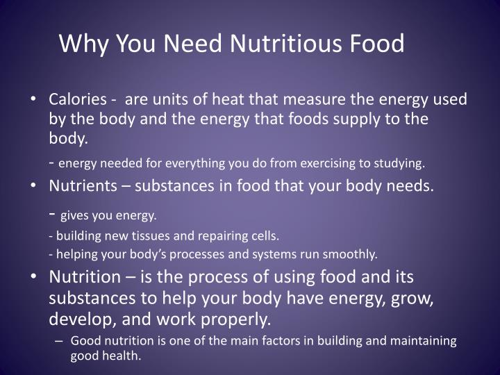 Why you n eed n utritious food