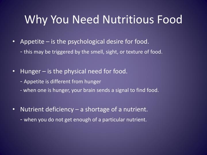 Why you n eed nutritious food
