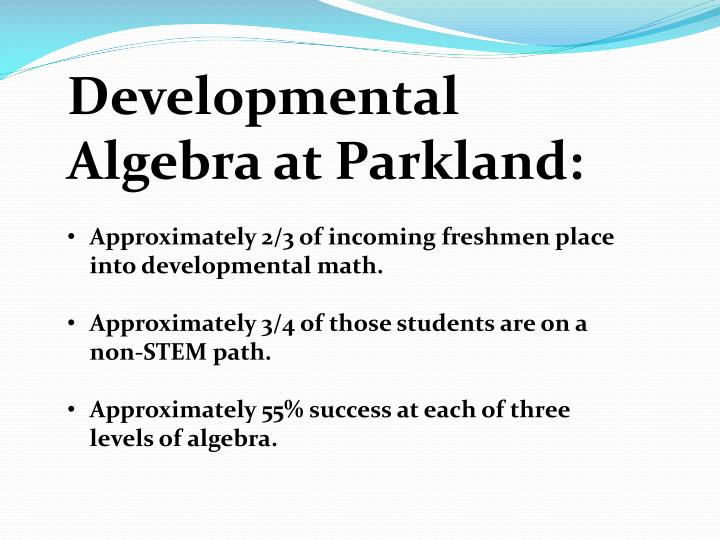 Developmental Algebra at Parkland: