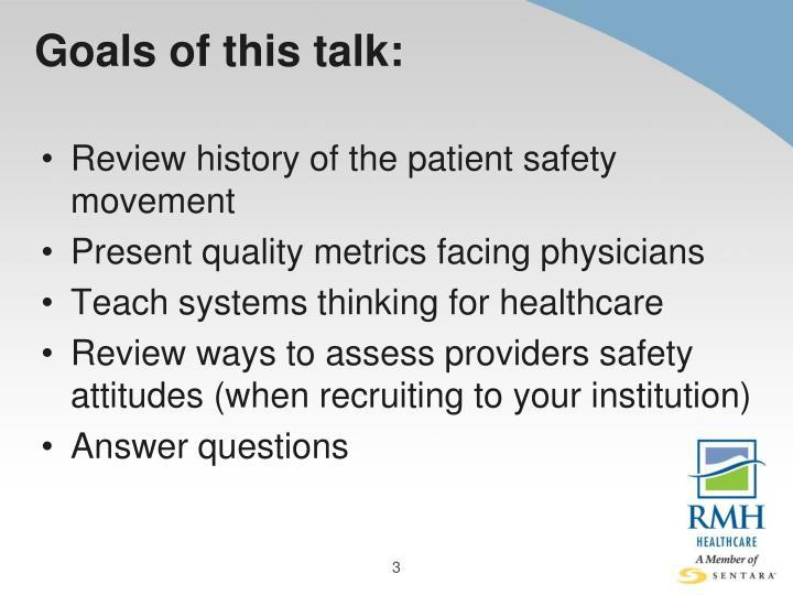 Goals of this talk: