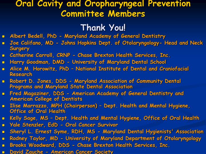 Oral Cavity and Oropharyngeal Prevention Committee Members