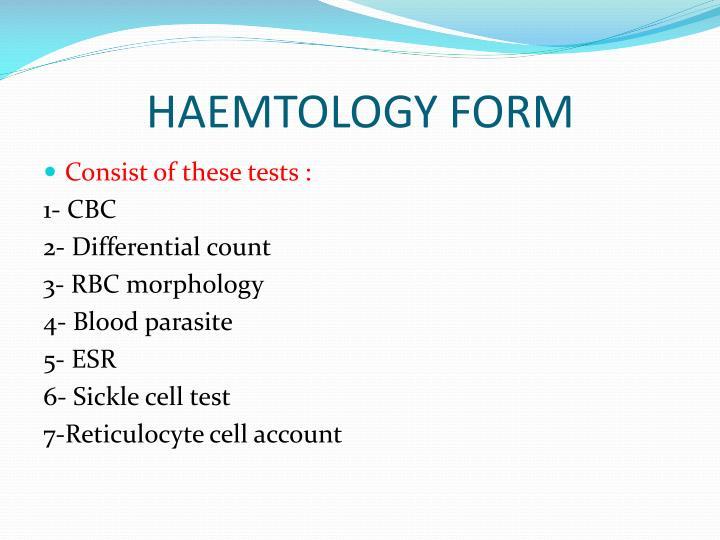 HAEMTOLOGY FORM