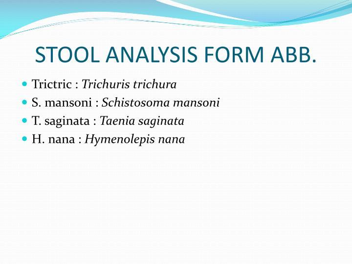 STOOL ANALYSIS FORM ABB.
