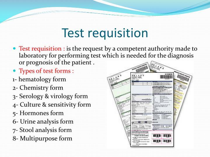 Test requisition