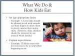 what we do how kids eat1
