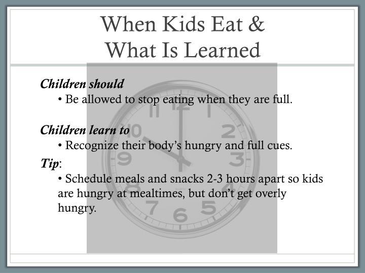When Kids Eat &
