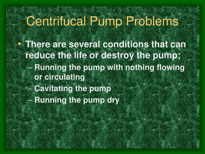 Centrifucal Pump Problems