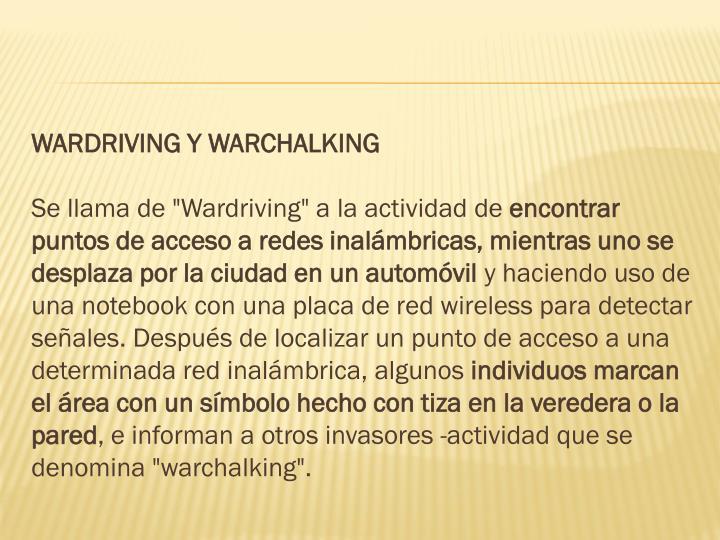 WARDRIVING Y WARCHALKING