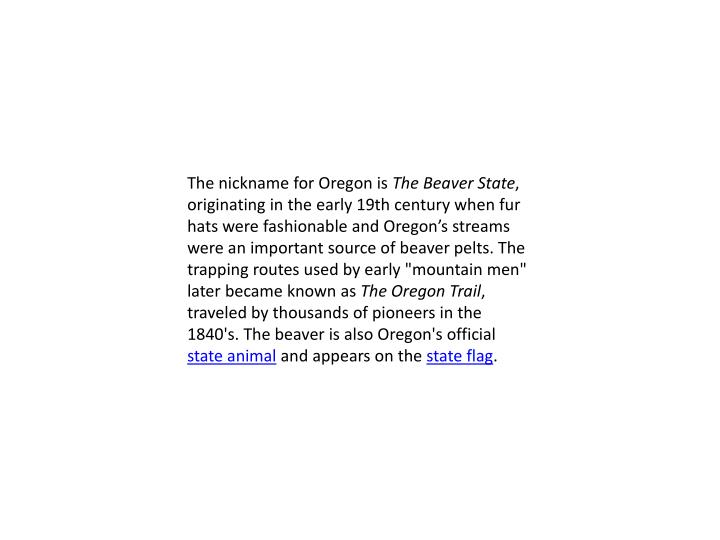The nickname for Oregon is