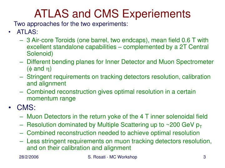 Atlas and cms experiements