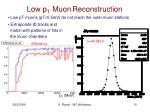 low p t muon reconstruction