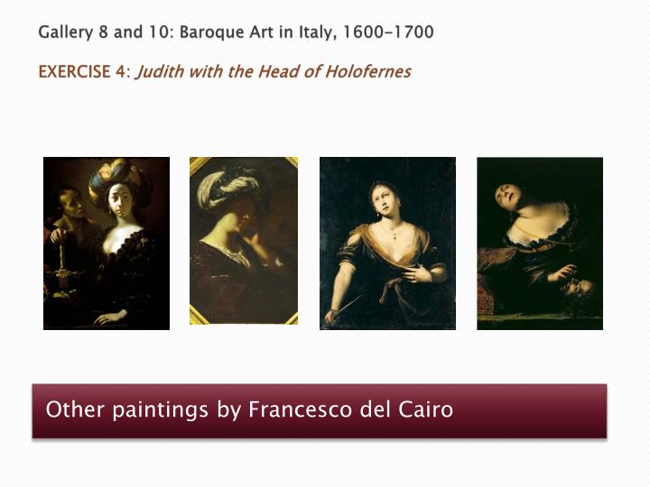 Gallery 8 and 10: Baroque Art in Italy, 1600-1700