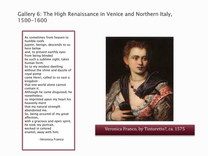 Gallery 6: The High Renaissance in Venice and Northern Italy, 1500-1600