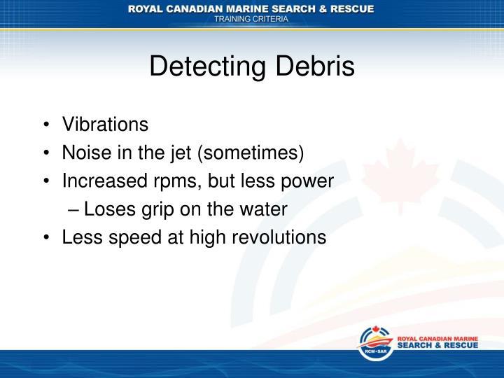Detecting Debris