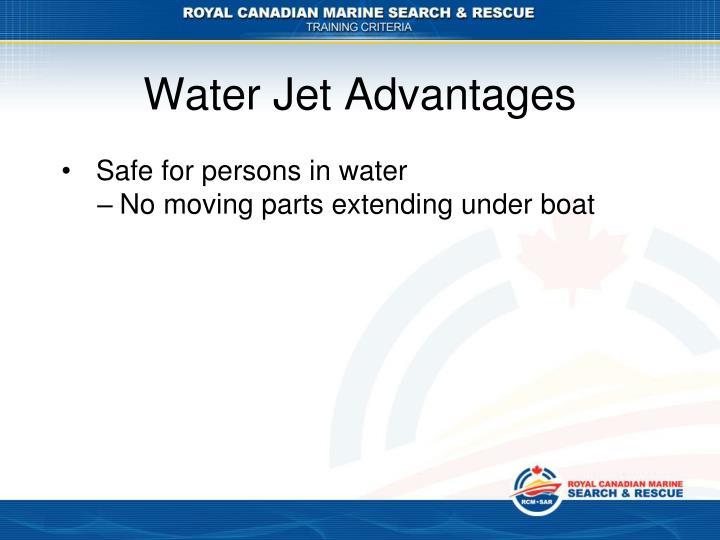 Water Jet Advantages