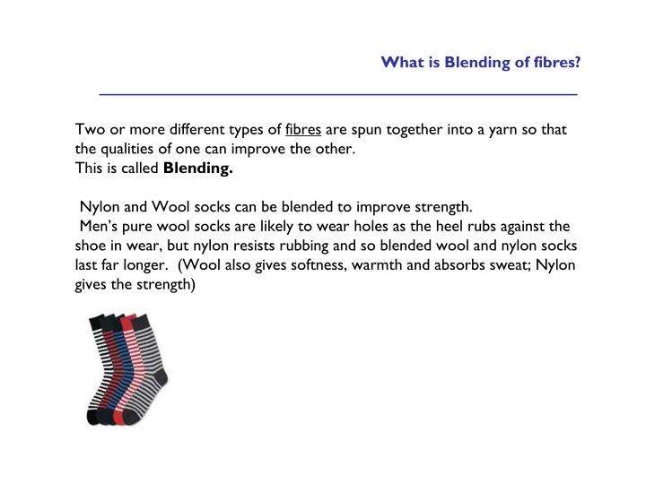 What is Blending of fibres?