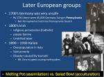 later european groups