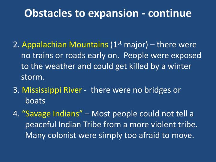 Obstacles to expansion - continue