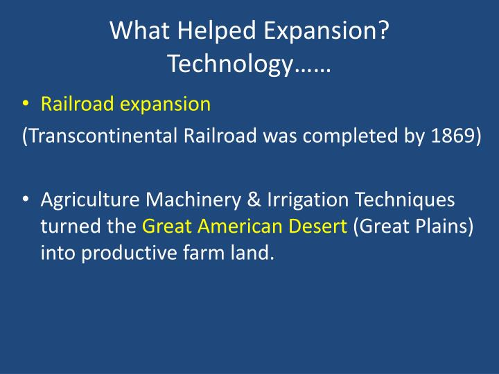What Helped Expansion?