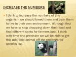 increase the numbers