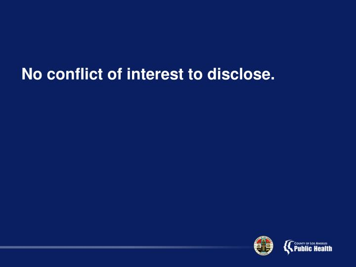 No conflict of interest to disclose.