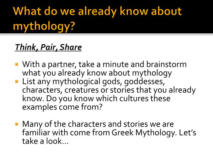 What do we already know about mythology?