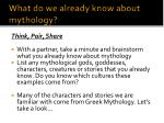 what do we already know about mythology