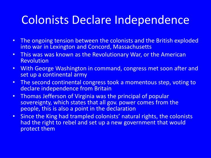 Colonists Declare Independence
