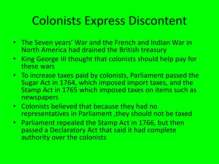 Colonists Express Discontent