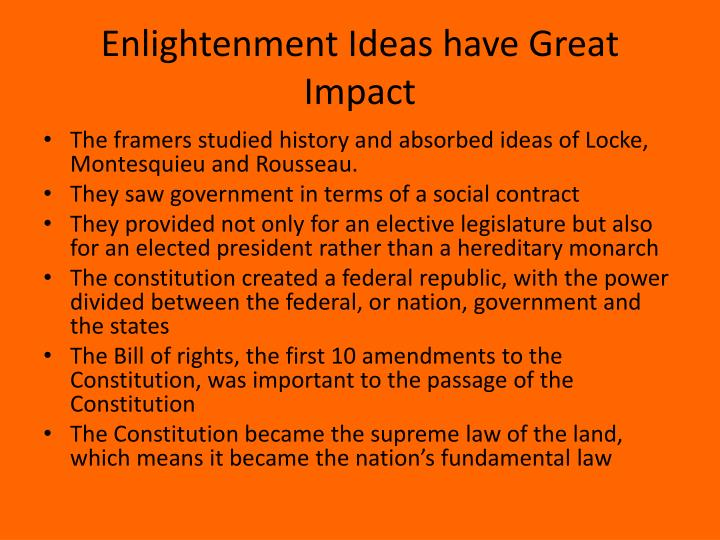 Enlightenment Ideas have Great Impact