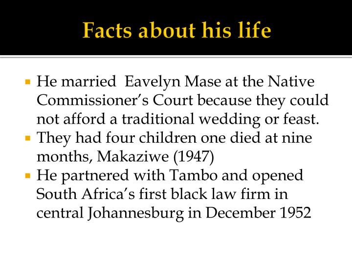 Facts about his life