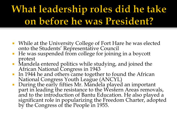 What leadership roles did he take on before he was President?