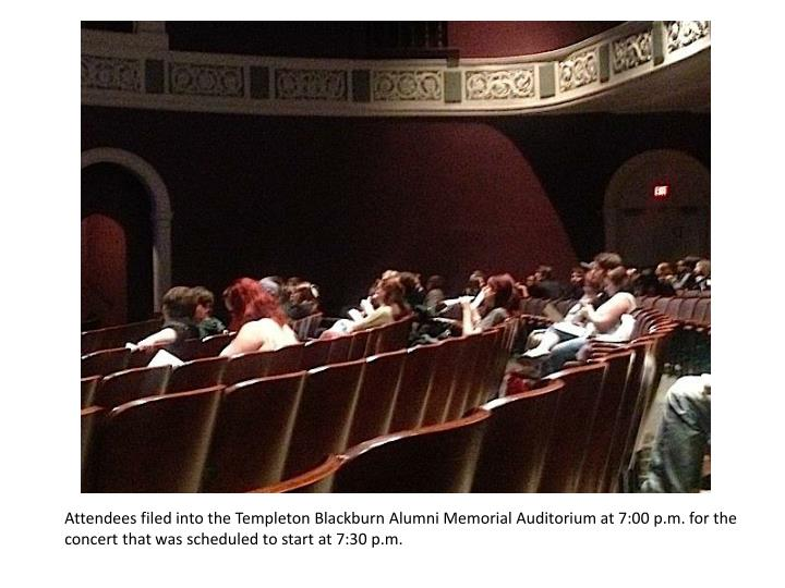 Attendees filed into the Templeton Blackburn Alumni Memorial Auditorium at 7:00 p.m. for the concert that was scheduled to start at 7:30 p.m.