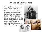an era of lawlessness