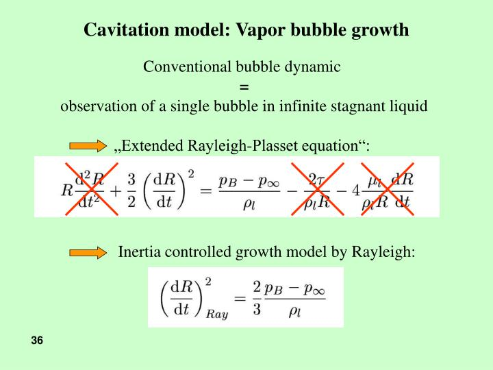 Cavitation model: Vapor bubble growth