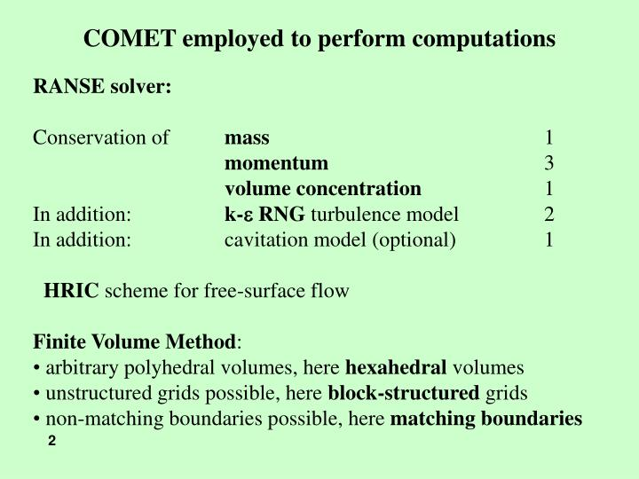 COMET employed to perform computations