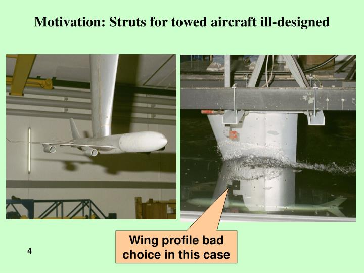 Motivation: Struts for towed aircraft ill-designed