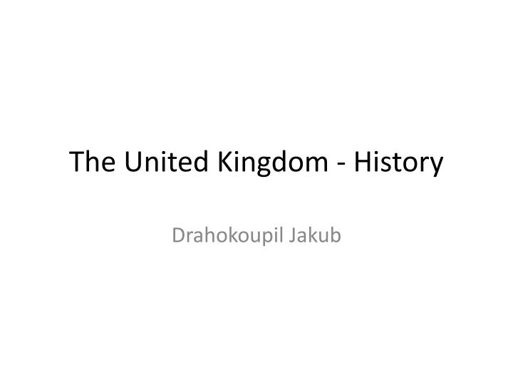 The united kingdom history