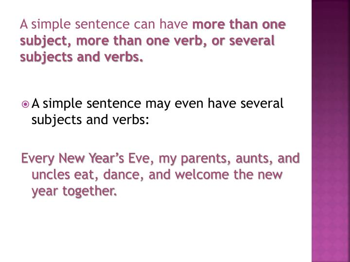 A simple sentence can have