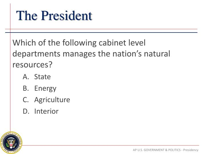 Which of the following cabinet level departments manages the nation's natural resources?