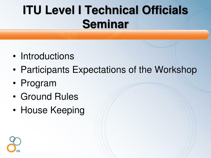 Itu level i technical officials seminar