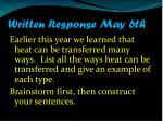 written response may 6th