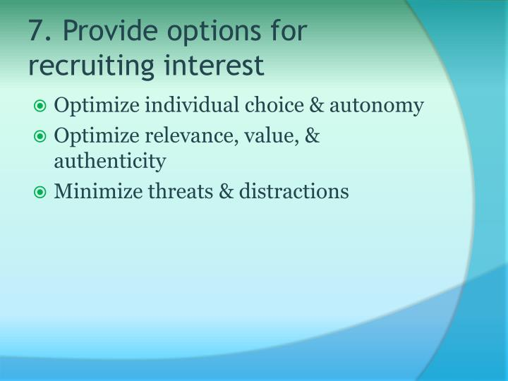 7. Provide options for recruiting interest