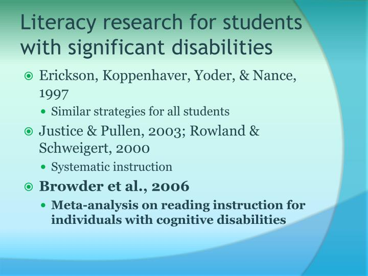 Literacy research for students with significant disabilities