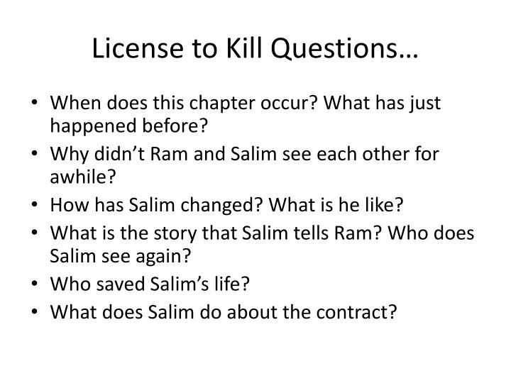 License to Kill Questions…