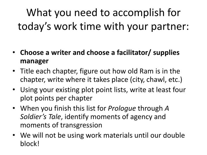 What you need to accomplish for today's work time with your partner: