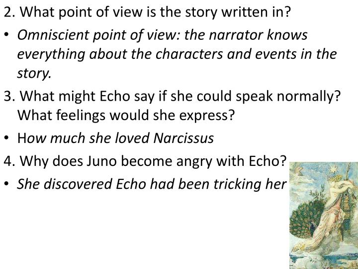 2. What point of view is the story written in?